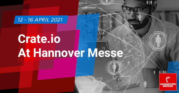 Crate.io At Hannover Messe